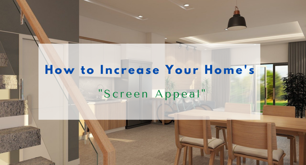 home's screen appeal