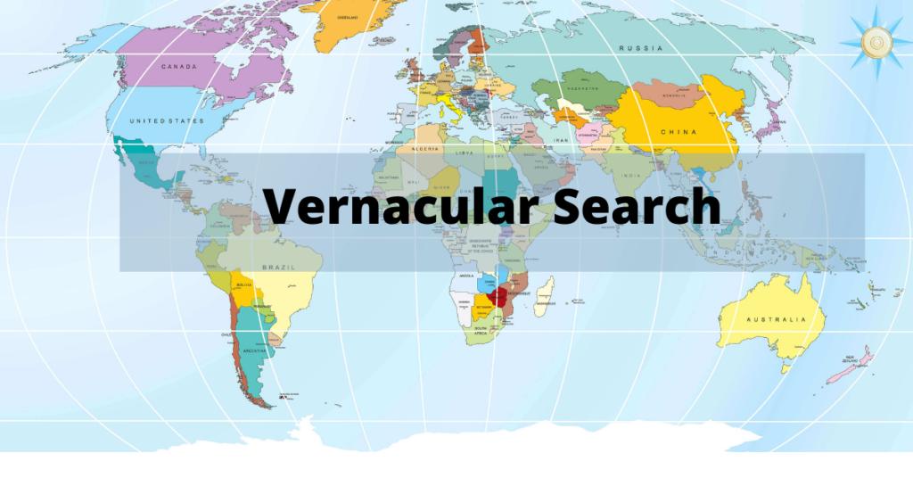 Vernacular Search