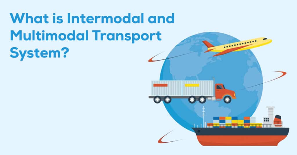 ntermodal and Multimodal Transport